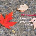 20130920 pvt 003 120x120 - PVT Canada : 4 conseils pour préparer votre arrivée