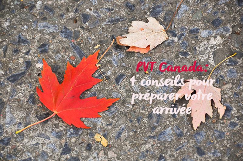 20130920 pvt 003 - PVT Canada : 4 conseils pour préparer votre arrivée