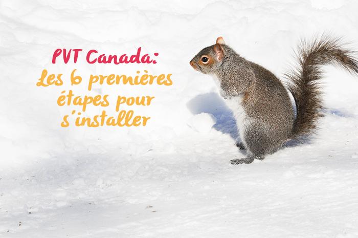 20140212 pvt 009 - PVT Canada : Les 6 premières étapes pour s'installer