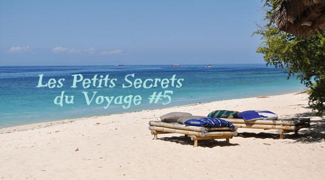 Petits secrets du voyage 5