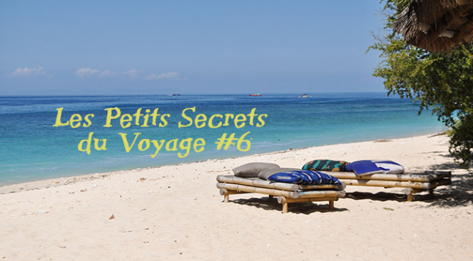Petits secrets du voyage 6