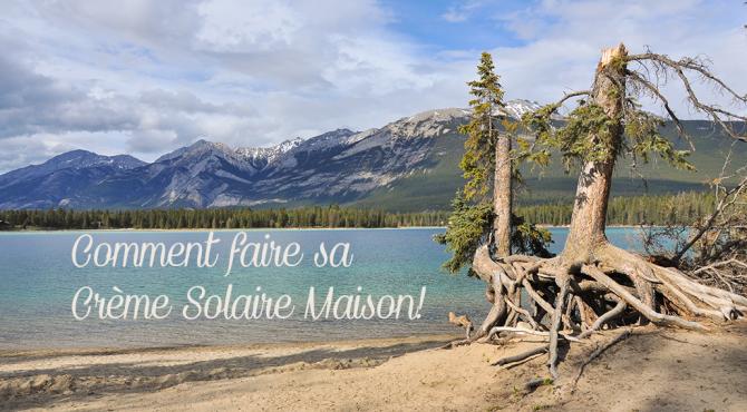 20140525 Rocheuses et Vancouver 150 670x370 - Comment faire sa crème solaire maison ?