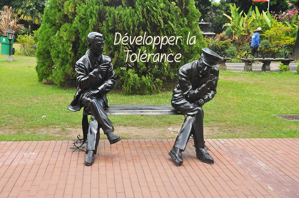 Tolerance - Développer la tolérance
