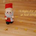 noel ethique 120x120 - Mes 4 règles d'or pour un Noël éthique