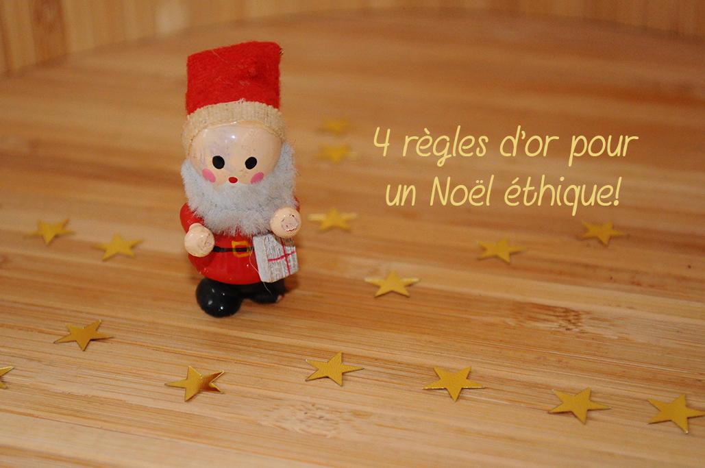 noel ethique - Mes 4 règles d'or pour un Noël éthique