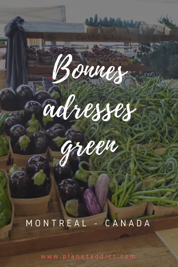 Pinterest bonnes adresses - Mes bonnes adresses Green à Montréal
