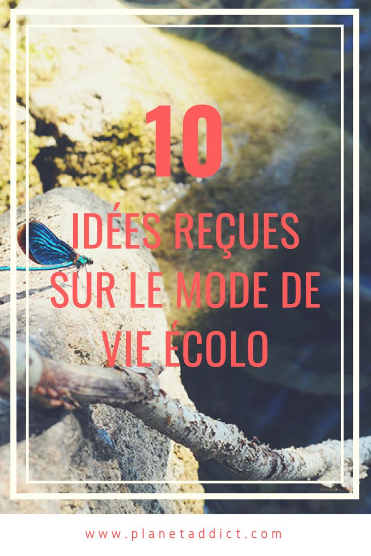 Pinterest idées reçues - 10 idées reçues sur le mode de vie écologique