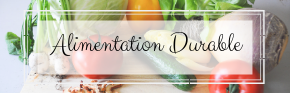 Alimentation durable